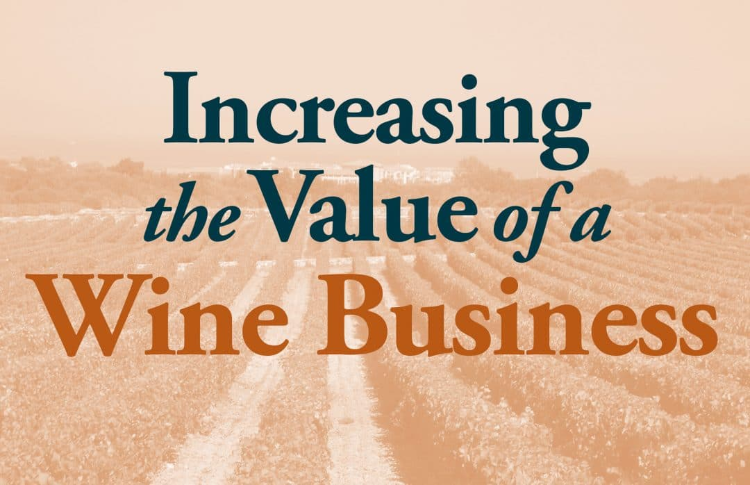 Increasing the Value of a Wine Business Seminar
