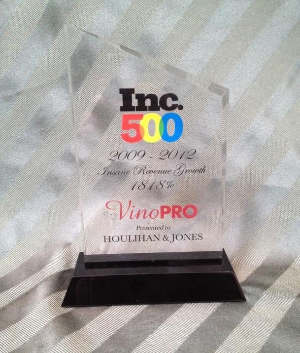 "Inc. 500 ""INSANE REVENUE GROWTH"" VinoPro Award Dinner"