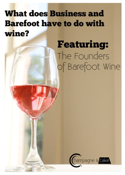 What does Business and Barefoot have to do with Wine?