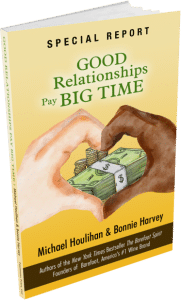 Good Relationships Pay Big Time