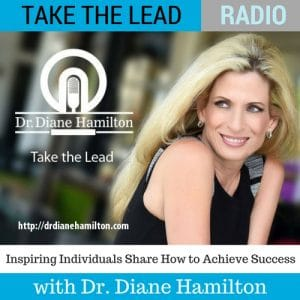 Take The Lead Podcast with Diane Hamilton
