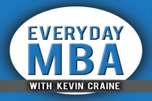 Everyday MBA Interview with Kevin Craine