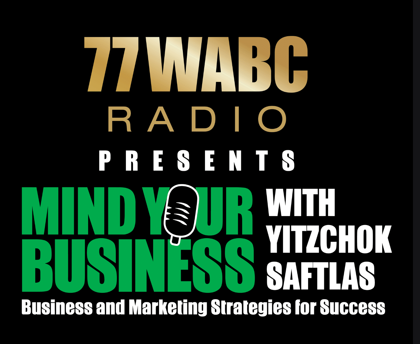 Mind Your Business with Yitzchok Saftlas