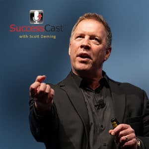 SuccessCast Interview with Scott Deming