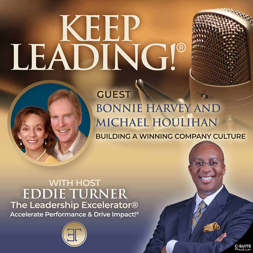Keep Leading! Podcast   Building a Winning Company Culture